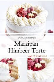 rezept für eine marzipan himbeer torte zuckerdeern de