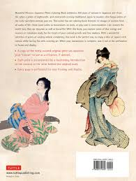 Beautiful Women Japanese Prints Coloring Book Womens Fashion And Lifestyle In Art Noor Azlina Yunus Tuttle Publishing 9784805314692