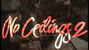 No Ceilings Track List Download by Lil Wayne No Ceilings Lader Blog