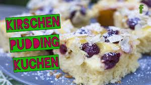 kirschkuchen mit pudding köstliches kirschkuchen