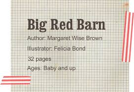 Go Go Bookworm: Day 10: Big Red Barn Our Favorite Kids Books The Inspired Treehouse Stacy S Jsen Perfect Picture Book Big Red Barn Filebig 9 Illustrated Felicia Bond And Written By Hello Wonderful 100 Great For Begning Readers Popup Storybook Cake Cakecentralcom Sensory Small World Still Playing School Chalk Talk A Kindergarten Blog Day Night Pdf Youtube Coloring Sheet Creative Country Sayings Farm Mgaret Wise Brown Hardcover My Companion To Goodnight Moon Board Amazonca Clement