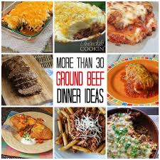 Ground Beef Dinner Ideas 30 Recipes For Supper