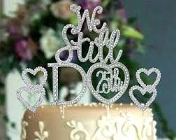 25th Anniversary Cake Topper Numbers We Still Do