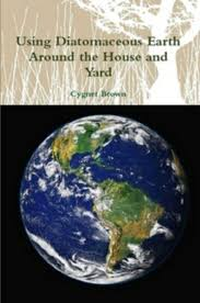 100 House Earth Using Diatomaceous Around The And Yard EBook By Cygnet