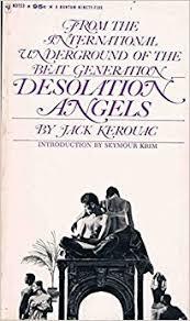 Favorite Quotes Jack Kerouac Desolation Angels 3