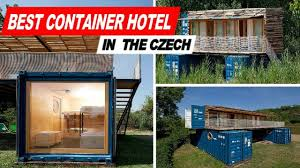 100 Inside Container Homes Look Hotel In The Czech Republic YouTube