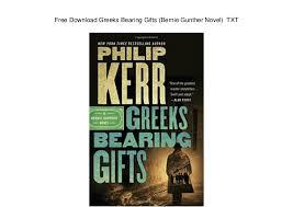 Free Download Greeks Bearing Gifts Bernie Gunther Novel TXT