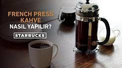 French Press Kahve Nasil Yapilir