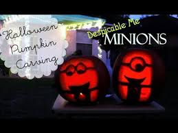 Minion Pumpkin Carving Designs by Halloween Pumpkin Carving U0027despicable Me Minions U0027 Youtube