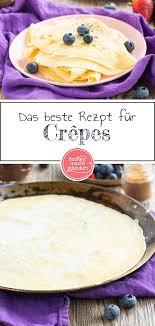 crêpes das beste rezept backen macht glücklich