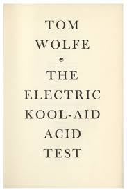 First Printing Of The Electric Kool Aid Acid Test By Tom