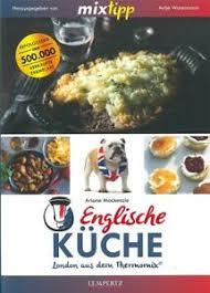 details zu tm5 tm6 tm31 englische küche kochen mit dem thermomix kochbuch rezepte buch