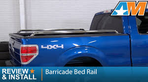 2004 2014 f 150 barricade bed rail 6 5 or 8 bed review