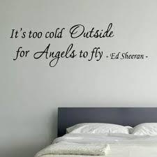 Its To Cold Outside Ed Sheeran Vinyl Wall Art