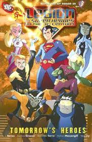 Legion Of Super Heroes In The 31st Century Tomorrows
