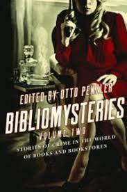 Bibliomysteries Volume 2 Edited By Otto Penzler