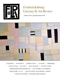 Fredericksburg Literary And Art Review Spring Summer 2018 By FLAR