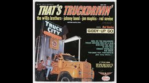 100 Old Truck Driving Songs Johnny Bond Mack YouTube