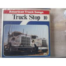 100 Truck Songs American Truck Songs By Stop 10 LP With Mamourandy1 Ref
