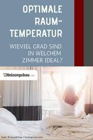 optimale raumtemperatur wieviel grad sind in welchem zimmer