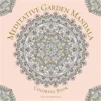 Meditative Garden Mandala Coloring Book Serene Nature