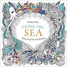 Under The Sea Colouring For Mindfulness Amazoncouk Mesdemoiselles 9780600633037 Books