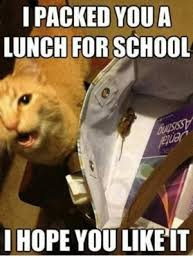I Packed You A Lunch For School Hope Like It