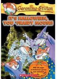 Halloween Picture Books by It U0027s Halloween You U0027fraidy Mouse By Geronimo Stilton Scholastic