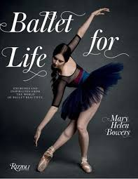 Ballet For Life Exercises And Inspiration From The World Of Beautiful By Mary Helen
