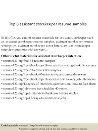 Top 8 Assistant Storekeeper Resume Samples In This File You Can Ref Materials For