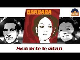 mon pote le gitan barbara mon pote le gitan hd officiel seniors musik