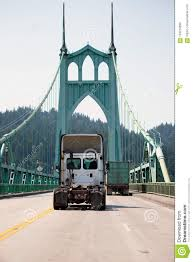 100 Awesome Semi Trucks Big Rig Truck Tractor Driving By St Johns Bridge Stock