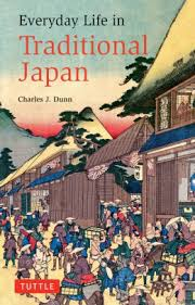Everyday Life In Traditional Japan By Charles J Dunn Laurence Broderick