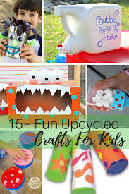 15 Fun Upcycled Crafts For Kids Celebrate Earth month and take on