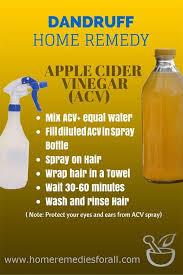 Apple Cider Vinegar is one of the best home reme s for dandruff