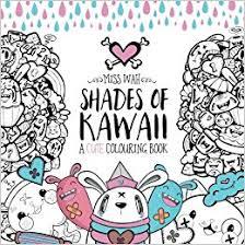 Shades Of Kawaii A Cute Colouring Book