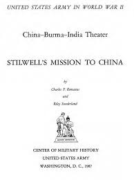 Stilwells Mission To China
