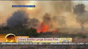 Crews Battle Large Grass Fire « Good Day Sacramento