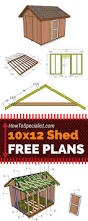 12x12 Gambrel Shed Plans by Best 25 10x12 Shed Plans Ideas On Pinterest 10x12 Shed Diy