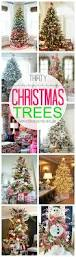Unlit Christmas Trees Sears by 30 Inspiring Christmas Tree Ideas