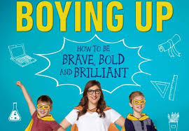 Boying Up How To Be Brave Bold And Brilliant By Mayim Bialik