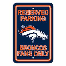 Denver Broncos Parking Sign Reserved Parking NFL Multi Color
