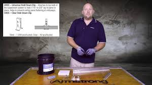 Armstrong Acoustical Ceiling Tile Maintenance by Univ U0026 Clear Hold Down Clip Youtube