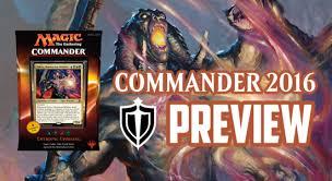 Premade Commander Decks 2016 by Commander 2016 Preview Entropic Uprising Yidris Maelstrom Wielder