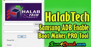halabtech samsung adb enable boot maker pro tool free