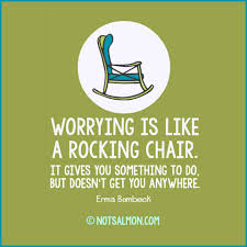 Stop Overthinking Everything! 31 Peace Inducing Quotes Worrying Is Like A Rockin Quotes Writings By Salik Arain Too Much Worry David Lindner Rocking 2 Rember C Adarsh Nayan Worry Is Like A Rocking C J B Ogunnowo Zane Media On Twitter Chair It Gives Like Sitting Rocking Chair Gives Stock Vector Royalty Free Is Incourage You Something To Do But Higher Perspective Simple Thoughts Of Life 111817