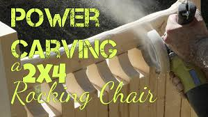 Power Carving A 2x4 Rocking Chair - Woodworking