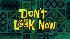 Spongebob Squarepants Halloween Dvd Episodes by Don U0027t Look Now Encyclopedia Spongebobia Fandom Powered By Wikia