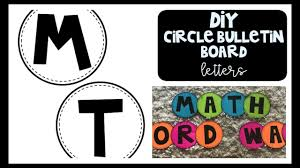 DIY CIRCLE BULLETIN BOARD LETTERS