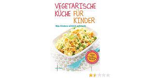 vegetarische küche für kinder de laforêt